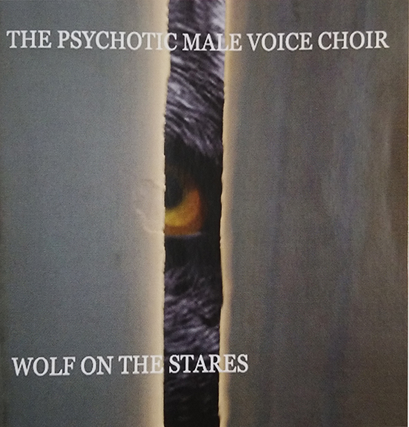 The Psychotic Male Voice Choir