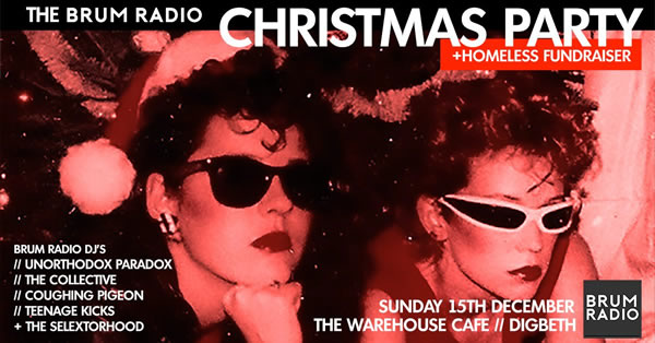 The Brum Radio Christmas Party & Homeless Fundraiser
